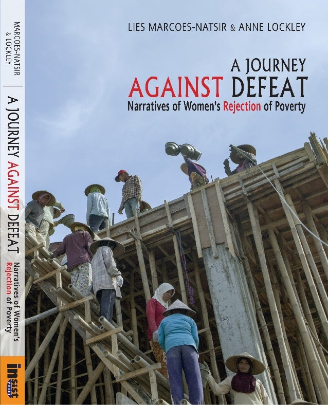AGAINST DEFEAT Narratives of Women's Rejection of Poverty A JOURNEY