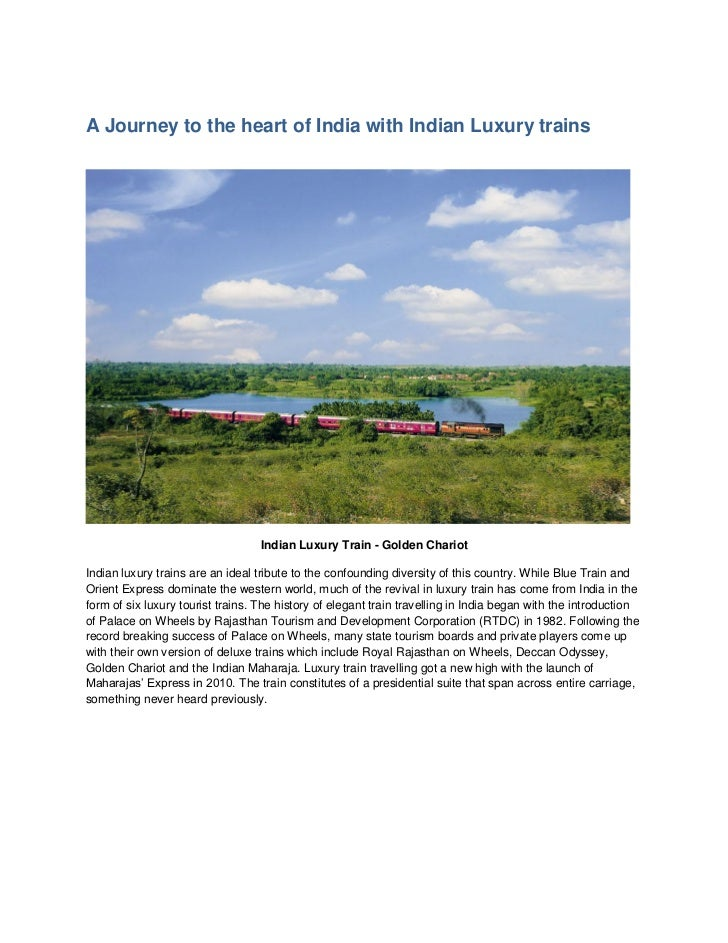 A Journey to the heart of India with Indian Luxury trains                                   Indian Luxury Train - Golden C...