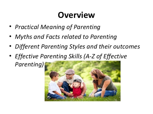 parenting skills 6 07 An intervention to increase father involvement and skills with predictor of subsequent parenting skill ied couples from the late stages of pregnancy to 6.