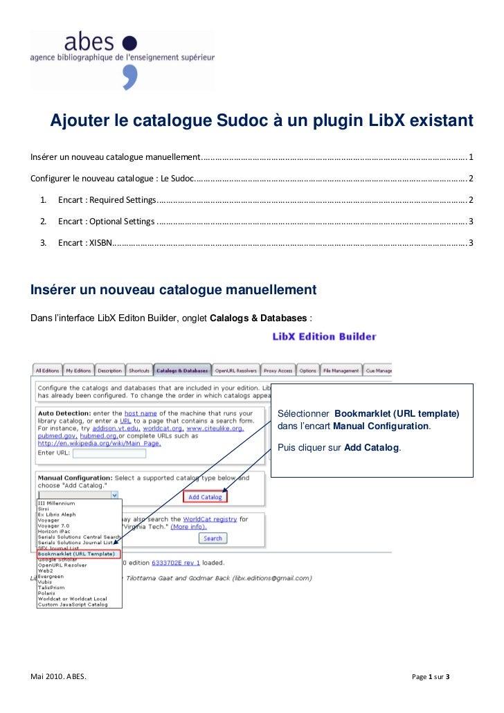 Ajouter le catalogue Sudoc à un plugin LibX existantInsérer un nouveau catalogue manuellement ...............................