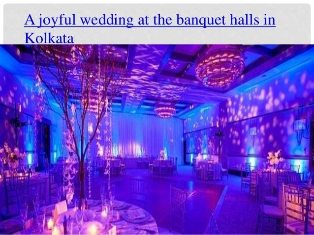 A joyful wedding at the banquet halls in Kolkata