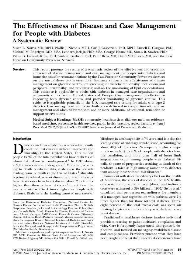 The Effectiveness of Disease and Case Management for People with Diabetes A Systematic Review Susan L. Norris, MD, MPH, Ph...