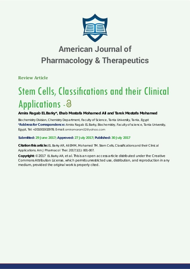Review Article Stem Cells, Classifications and their Clinical Applications - Amira Ragab EL Barky*, Ehab Mostafa Mohamed Al...