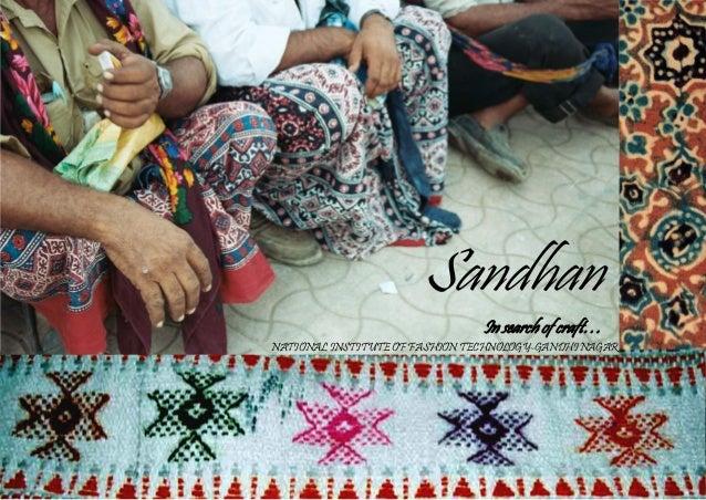 Sandhan In search of craft… NATIONAL INSTITUTE OF FASHION TECHNOLOGY-GANDHI NAGAR