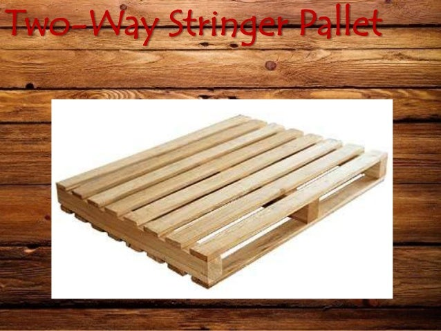 Wooden pallets and its types