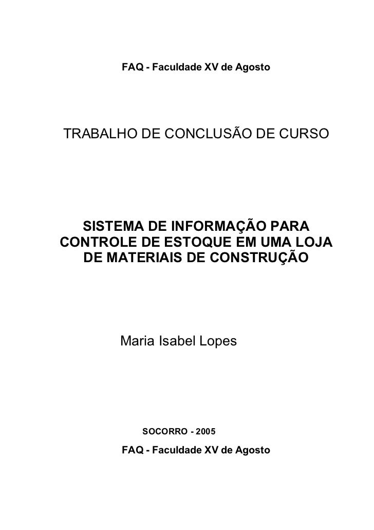FAQ - Faculdade XV de AgostoTRABALHO DE CONCLUSÃO DE CURSO  SISTEMA DE INFORMAÇÃO PARACONTROLE DE ESTOQUE EM UMA LOJA  DE ...