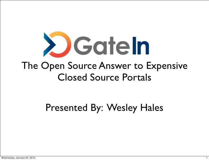 The Open Source Answer to Expensive                        Closed Source Portals                                Presented ...