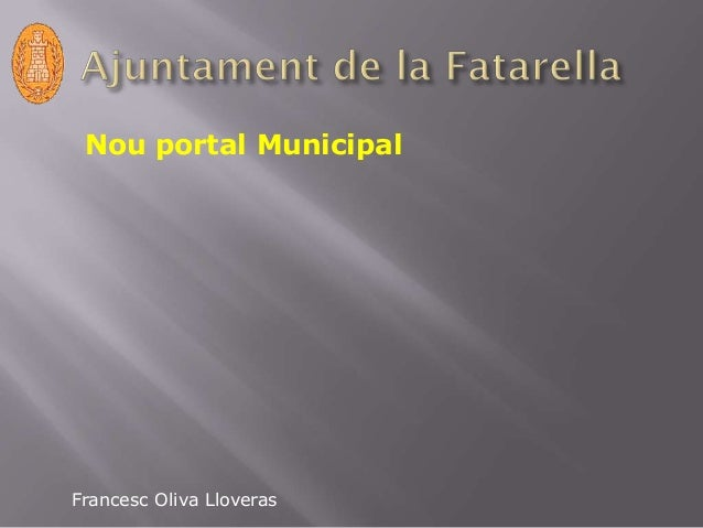 Nou portal Municipal Francesc Oliva Lloveras