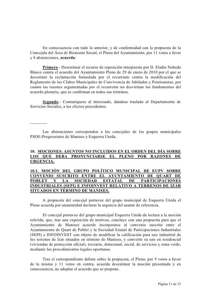 En consecuencia con todo lo anterior, y de conformidad con la propuesta de la Concejala del Área de Bienestar Social, el P...