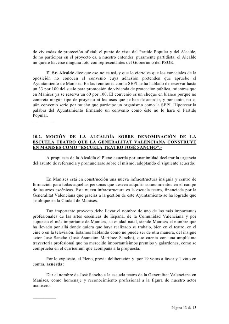 de viviendas de protección oficial; el punto de vista del Partido Popular y del Alcalde, de no participar en el proyecto e...