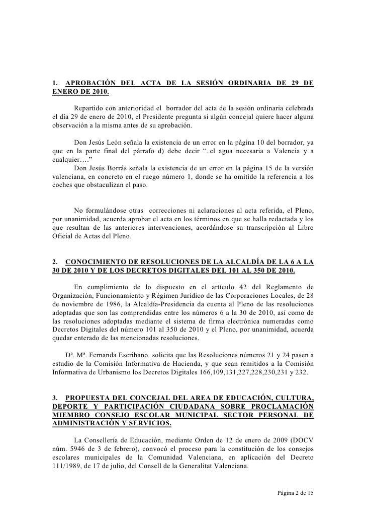1. APROBACIÓN DEL ACTA DE LA SESIÓN ORDINARIA DE 29 DE ENERO DE 2010.          Repartido con anterioridad el borrador del ...
