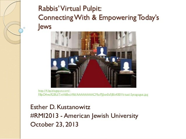 Rabbis' Virtual Pulpit: Connecting With & Empowering Today's Jews  http://4.bp.blogspot.com/F8pO4wcR2BU/TmV6BvzVf6I/AAAAAA...