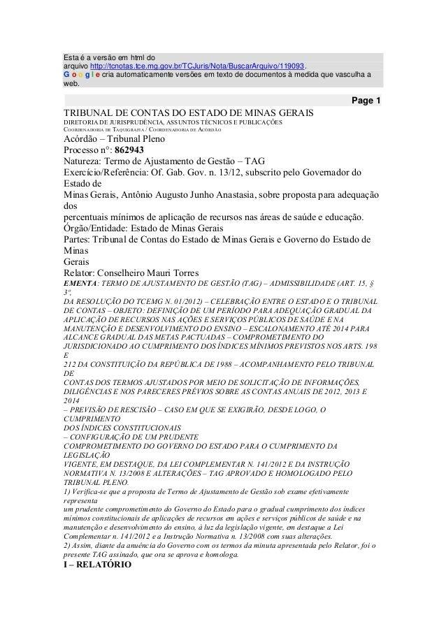 Esta é a versão em html do arquivo http://tcnotas.tce.mg.gov.br/TCJuris/Nota/BuscarArquivo/119093. G o o g l e cria automa...