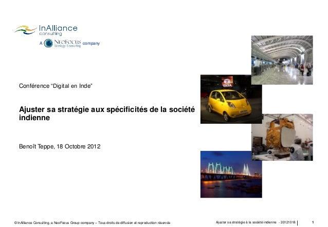 """A  company  Conférence """"Digital en Inde""""  Ajuster sa stratégie aux spécificités de la société indienne  Benoît Teppe, 18 O..."""