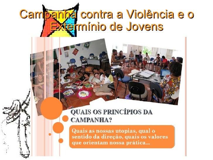 Campanha contra a Violência e o Extermínio de Jovens