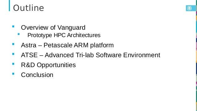 Andrew J Younge - Vanguard Astra - Petascale Arm Platform for U.S. DOE/ASC Supercomputing - Linaro Arm HPC Workshop  Slide 2