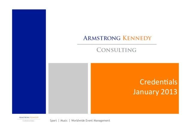 Creden&als                                                January 2013  Sport   | Music | Worldwide Event Management