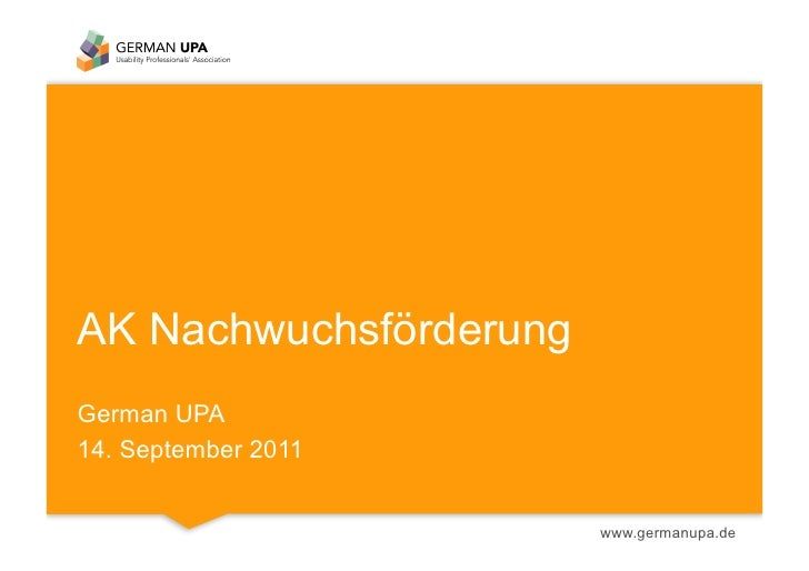 AK NachwuchsförderungGerman UPA14. September 2011                        www.germanupa.de