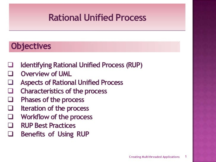 Rational Unified Process   Identifying Rational Unified Process (RUP)   Overview of UML   Aspects of Rational Unified P...