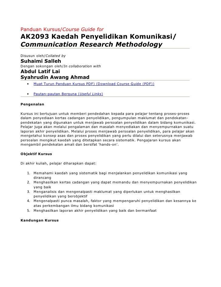 Panduan Kursus/Course Guide for AK2093 Kaedah Penyelidikan Komunikasi/ Communication Research Methodology Disusun oleh/Col...