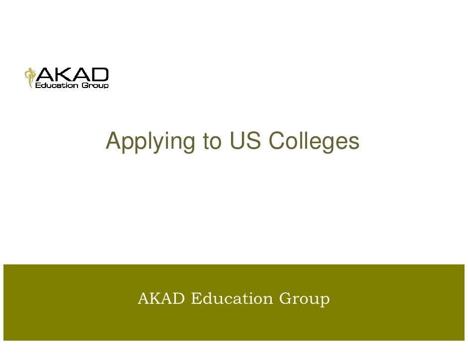 is Applying to US Colleges       AKAD Education Group