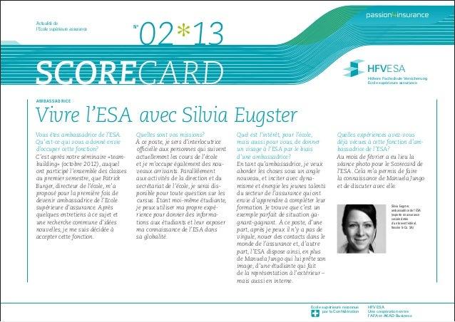 HFV ESA Une coopération entre l'AFA et AKAD Business Ecole supérieure reconnue par la Confédération SCORECARD HFVESA Höher...