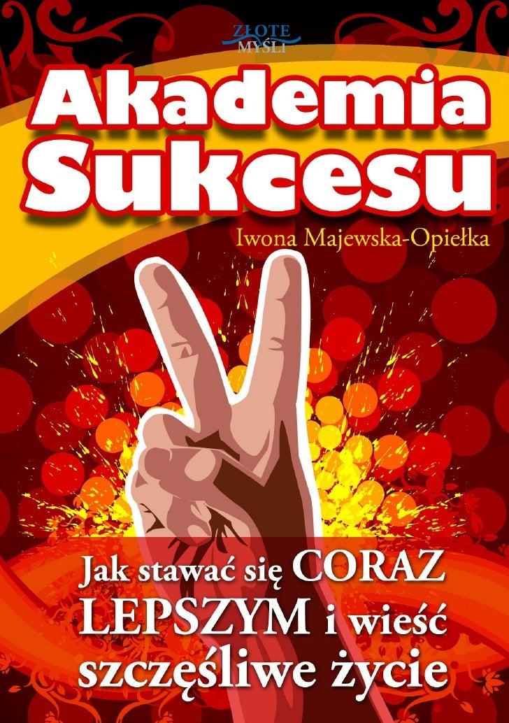 """Niniejszy darmowy ebook zawiera fragment                   pełnej wersji pod tytułem:                          """"Akademia s..."""
