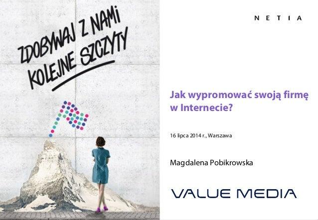 Strona 1Konferencja Sprzedaży GigaWolność , poniedziałek 21 lipca 2014 Jak wypromować swoją firmę w Internecie? 16 lipca 2...