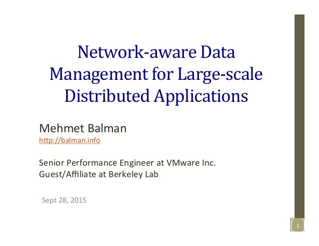 Network-­‐aware	   Data	    Management	   for	   Large-­‐scale	    Distributed	   Applications	    Sept	   28,	   2015	   ...