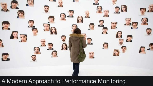 A Modern Approach to Performance Monitoring