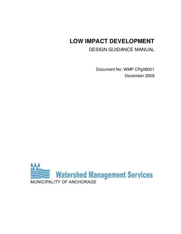 LOW IMPACT DEVELOPMENT     DESIGN GUIDANCE MANUAL       Document No: WMP CPg08001                   December 2008
