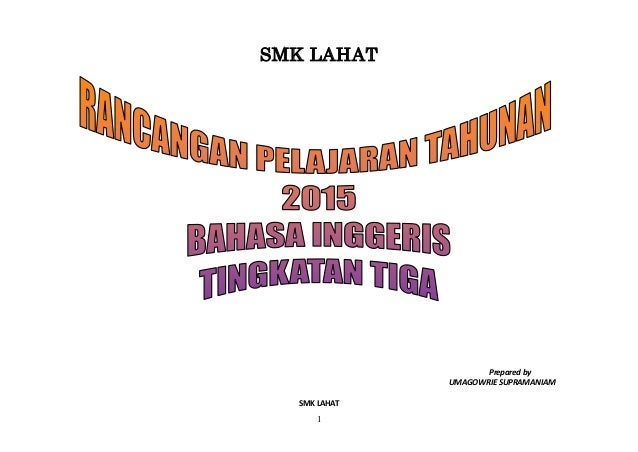 1 SMK LAHAT Prepared by UMAGOWRIE SUPRAMANIAM SMK LAHAT