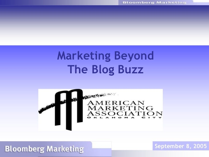 Marketing Beyond                              The Blog Buzz                                                September 8, 20...
