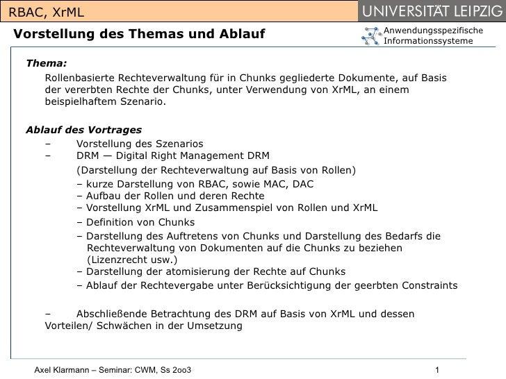 RBAC, XrML                                                                      AnwendungsspezifischeVorstellung des Thema...