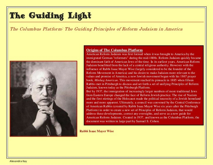 The Guiding LightThe Columbus Platform: The Guiding Principles of Reform Judaism in America                               ...