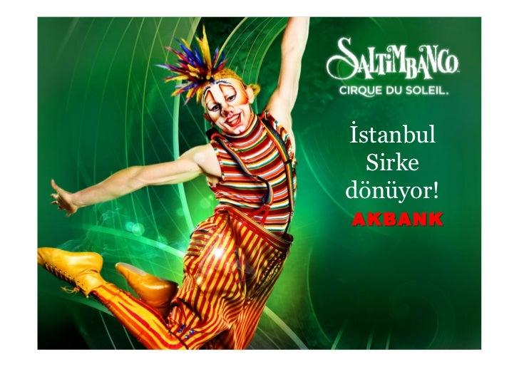 İstanbul  Sirkedönüyor!AKBANK