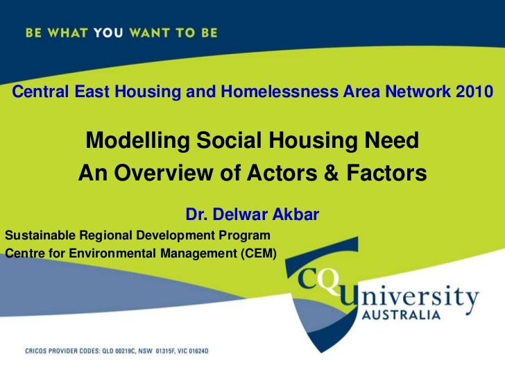 Central East Housing and Homelessness Area Network 2010<br />Modelling Social Housing Need <br />An Overview of Actors & F...