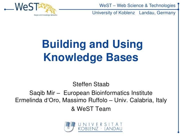 WeST – Web Science & Technologies                            University of Koblenz Landau, Germany         Building and Us...