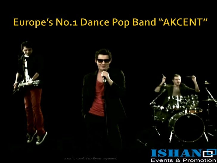 Akcent is a Romanian dance-pop Band