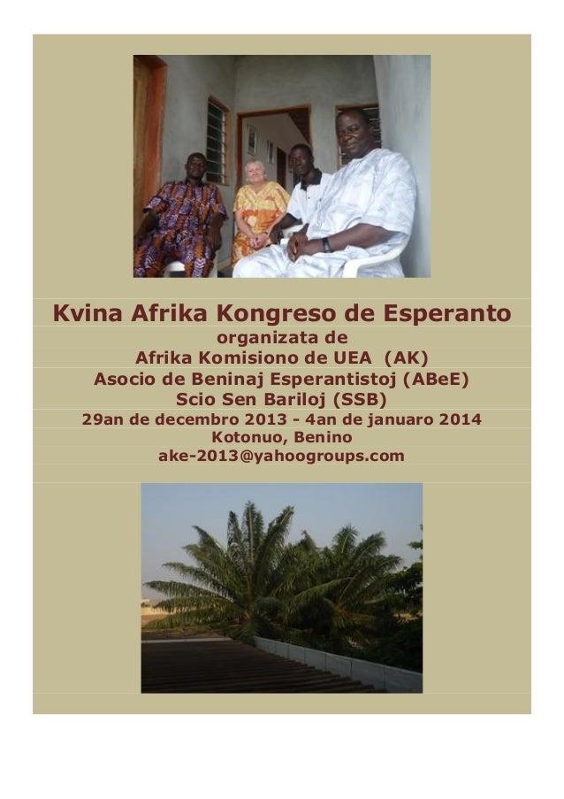 Kvina Afrika Kongreso de Esperanto organizata de Afrika Komisiono de UEA (AK) Asocio de Beninaj Esperantistoj (ABeE) Scio ...