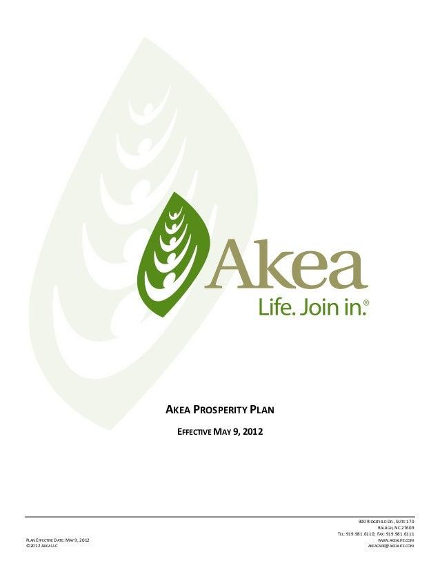 AKEA PROSPERITY PLAN                                     EFFECTIVE MAY 9, 2012                                            ...