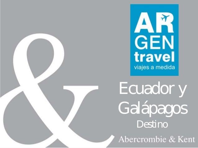 Ecuador yGalápagosDestino