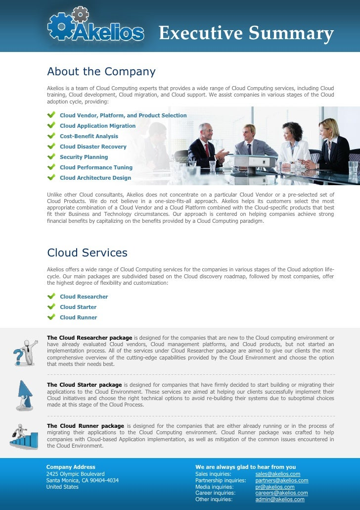 Executive Summary About the Company Akelios is a team of Cloud Computing experts that provides a wide range of Cloud Compu...