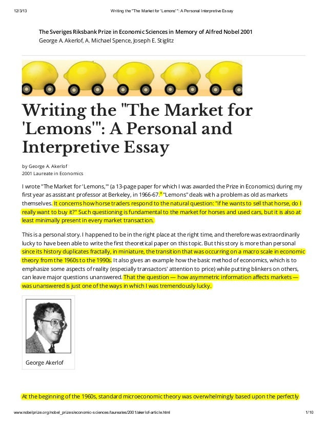 the market for lemons essay The market for lemons: quality uncertainty and the market mechanism  george a akerlof i introduction, 488-ii the model with automobiles as an example,.