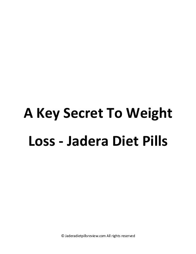 © Jaderadietpillsreview.com All rights reserved A Key Secret To Weight Loss - Jadera Diet Pills
