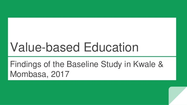 Value-based Education Findings of the Baseline Study in Kwale & Mombasa, 2017