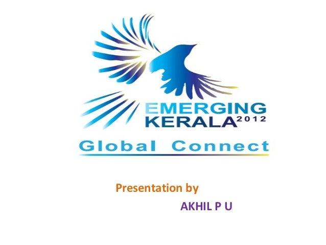 Presentation by            AKHIL P U