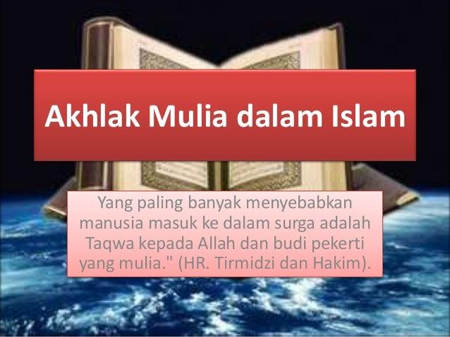 Akhlakmuliadalamislam  Slide 3