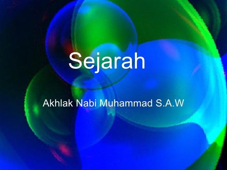Sejarah  Akhlak Nabi Muhammad S.A.W