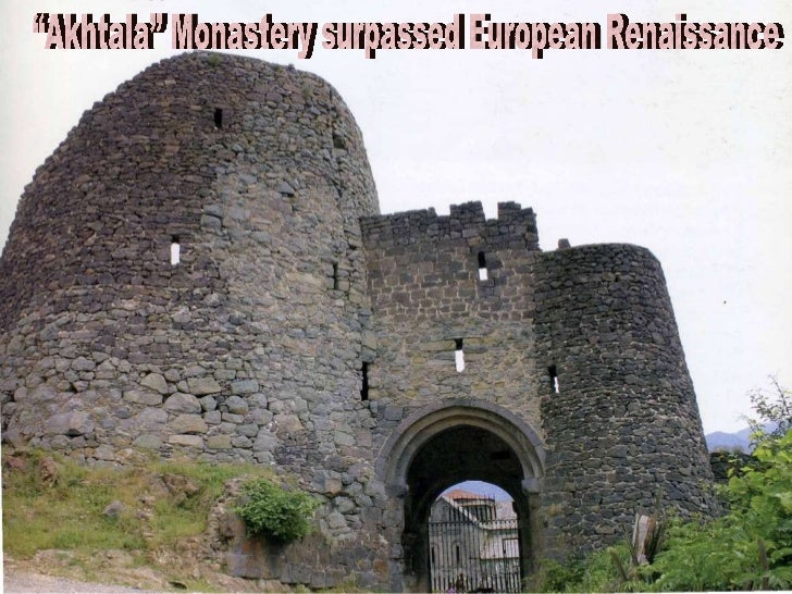 """Akhtala"" Monastery surpassed European Renaissance"